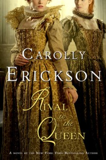 Rival to the Queen Carolly Erickson