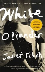 White Oleander Janet Fitch