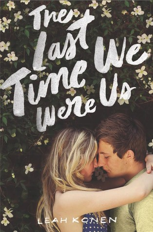 {ARC REVIEW:} The Last Time We Were Us by Leah Konen