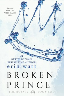 {ARC Review} The Broken Prince (The Royals #2) by Erin Watt