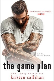 {Review} The Game Plan (Game on #3) by Kristen Callihan