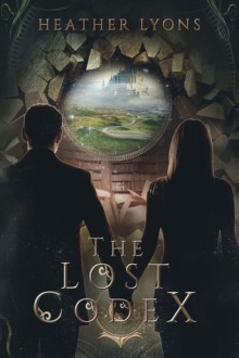 {ARC Review} The Lost Codex (The Collectors' Society #4) by Heather Lyons
