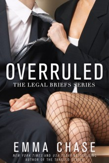 {Review} Overruled (The Legal Briefs #1) by Emma Chase