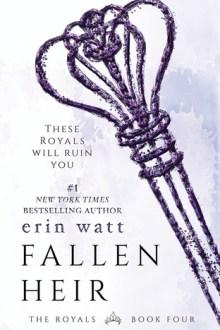 {ARC Review} Fallen Heir (The Royals #4) by Erin Watt