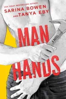 {ARC Review} Man Hands by Sarina Bowen and Tanya Eby