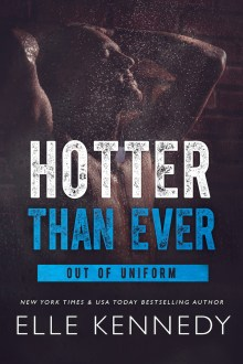 {Review} Hotter Than Ever (Out of Uniform #9) by Elle Kennedy