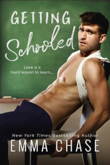 {Review} Getting Schooled (Getting Schooled #1) by Emma Chase