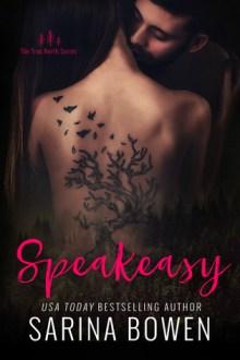 {ARC Review} Speakeasy (True North #5) by Sarina Bowen