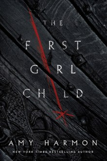 {Review} The First Girl Child by Amy Harmon