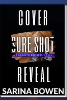 {Cover Reveal and Giveaway} Sure Shot (Brooklyn Bruisers #4) by Sarina Bowen