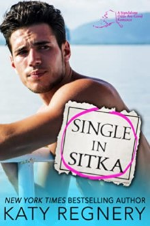 {Review} Single in Sitka by Katy Regnery