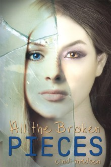 Cover Reveal and Exclusive Excerpt! All the Broken Pieces by Cindi Madsen