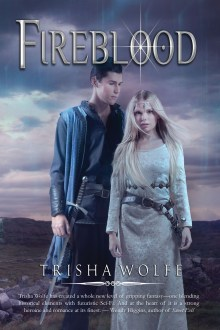 Cover Reveal: Fireblood by Trisha Wolfe