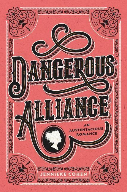 Dangerous-Alliance-An-Austentacious-Romance