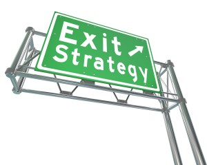 Plan Your Exit Strategy