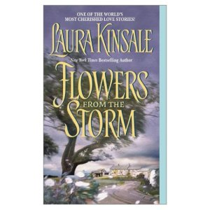 Review: Flowers From The Storm by Laura Kinsale