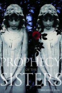 Duel Review: Prophecy of The Sisters by Michelle Zink