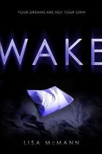 Review: Wake by Lisa McMann