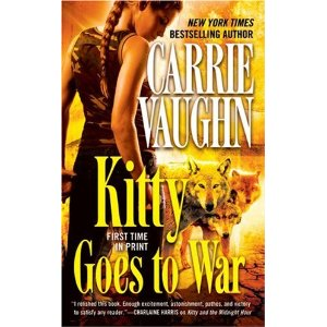 Review: Kitty Goes to War by Carrie Vaughn