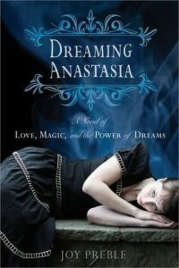 Review: Dreaming Anastasia by Joy Preble