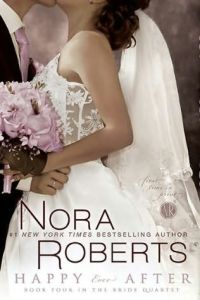 Joint Review: Happy Ever After by Nora Roberts