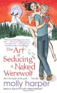 Review – The Art of Seducing a Naked Werewolf by Molly Harper