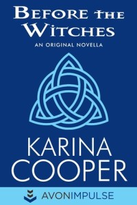 Review – Before the Witches by Karina Cooper