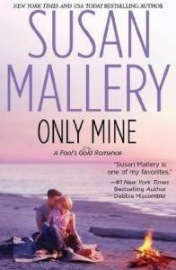 Review – Only Mine by Susan Mallery