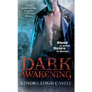 REVIEW: Dark Awakening by Kendra Leigh Castle