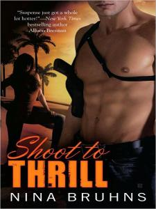 Oldie but Goodie Review – Shoot to Thrill by Nina Bruhns