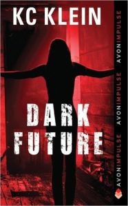 Dark Future by K.C Klein