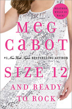 Review: Size 12 And Ready to Rock (Heather Wells Mystery) by Meg Cabot