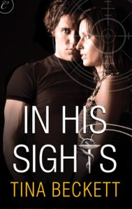 Joint Review – In His Sights by Tina Beckett