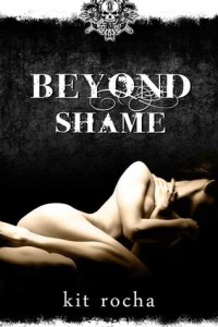 Joint Review – Beyond Shame by Kit Rocha