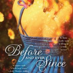 Cover for Before and Ever Since by Sharla Lovelace