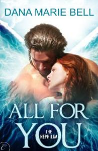 Cover for All for You by Dana Marie Bell
