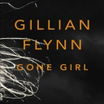 Cover for Gone Girl by Gillian Flynn