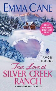 Cover for True Love at Silver Creek Ranch by Emma Cane