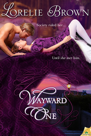 Cover for Wayward One by Lorelie Brown