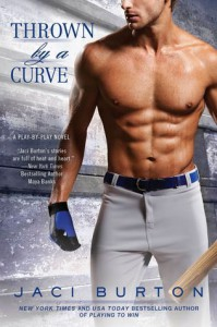 Cover for Thrown by a Curve by Jaci Burton
