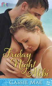 Review – Friday Night Alibi by Cassie Mae