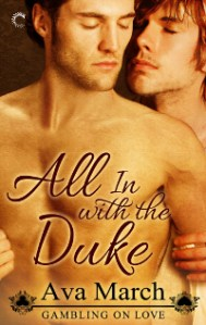 New Series Spotlight: All In with the Duke by Ava March