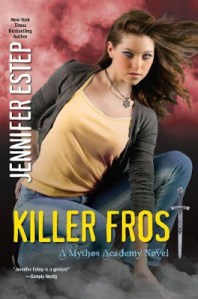 Review – Killer Frost (Mythos Academy #6) by Jennifer Estep