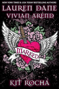 Bookpushers Joint Review – Marked by Lauren Dane, Vivian Arend and Kit Rocha