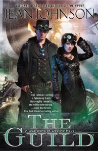 Review: The Guild (Guardians of Destiny #3) by Jean Johnson