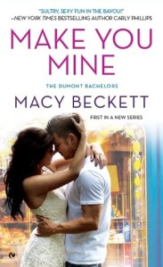 Review – Make You Mine (Dumont Bachelors #1) by Macy Beckett