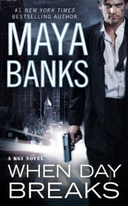 Review – When Day Breaks by Maya Banks