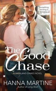 Review & Giveaway – The Good Chase (Highland Games #2) by Hanna Martine