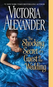Review – The Shocking Secret of a Guest at the Wedding by Victoria Alexander