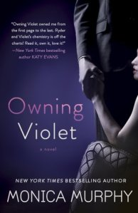 Review: Owning Violet by Monica Murphy